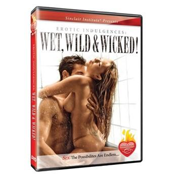 Erotic Indulgences: Wet Wild Wicked