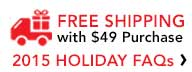Free Shipping at $49 Holiday FAQ