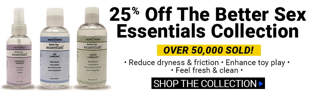 Save 25% Off On The Better Sex Essentials!